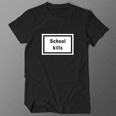 School Kills